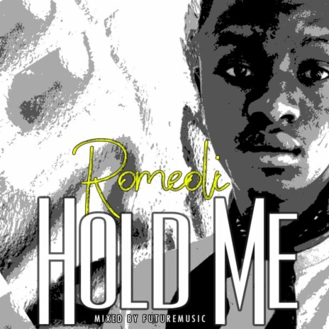 Hold Me-Boomplay Music