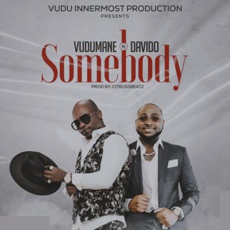 Somebody ft. Davido