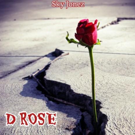 D Rose-Boomplay Music