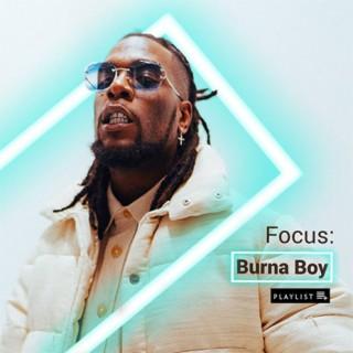 Focus: Burna Boy-Boomplay Music