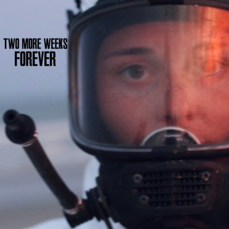 Two More Weeks Forever-Boomplay Music