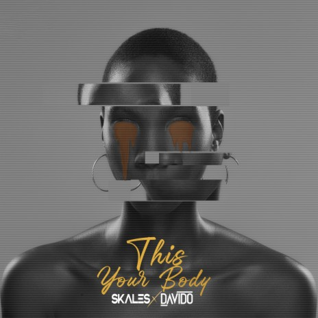 This Your Body ft. Davido-Boomplay Music