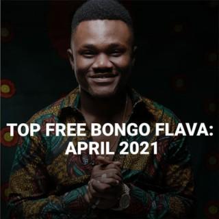 Top Free Bongo Flava: April 2021