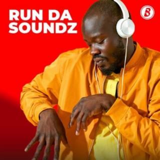 Run Da Soundz-Boomplay Music