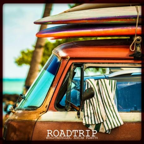 Roadtrip ft. Adrian Planitz-Boomplay Music