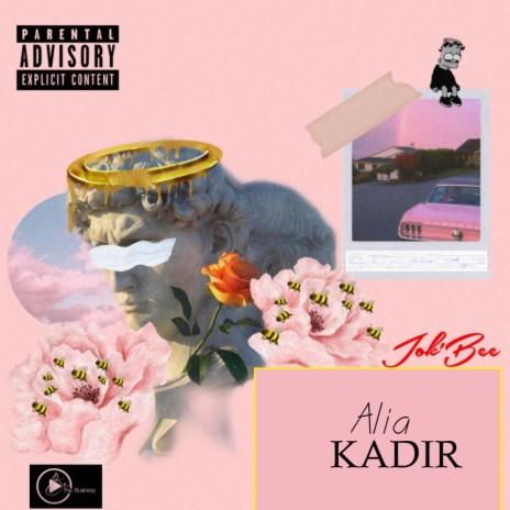 Alia kadir-Boomplay Music