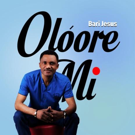 Oloore Mi-Boomplay Music