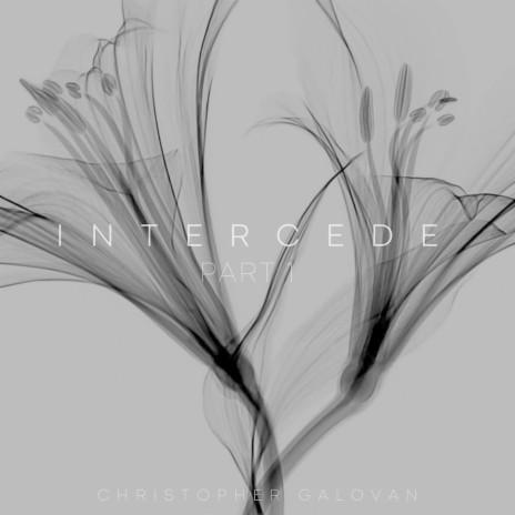 Intercede, Pt. 1-Boomplay Music