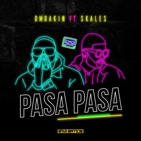 Pasa Pasa (feat. Skales)