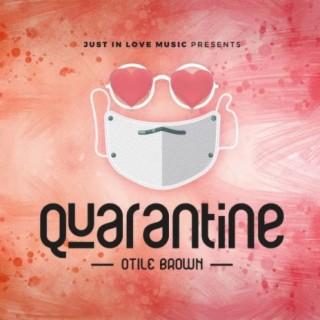 Quarantine - Boomplay