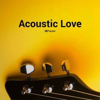 Acoustic Love-Boomplay Music