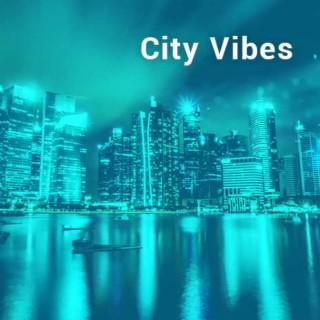City Vibes - Boomplay