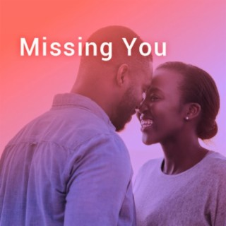 Missing You - Boomplay