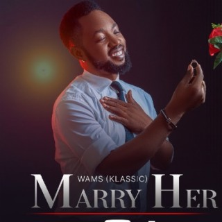 Marry Her - Boomplay