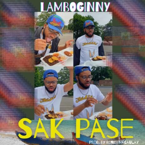 Sak Pase-Boomplay Music