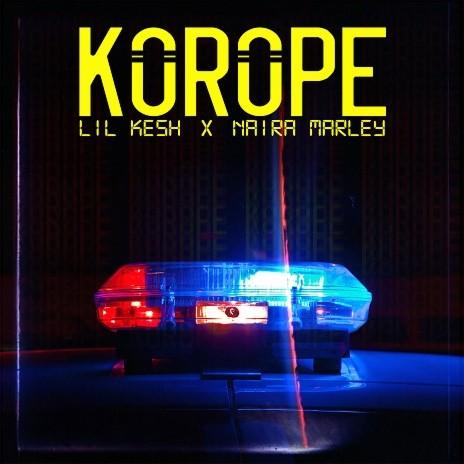 Korope ft. Naira Marley-Boomplay Music