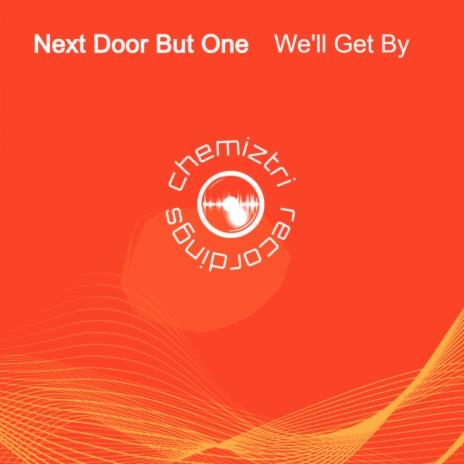 We'll Get By (Original Mix)