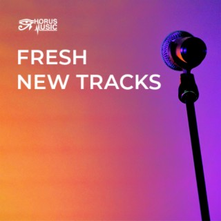 Fresh New Tracks - Boomplay