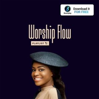 Worship Flow - Boomplay