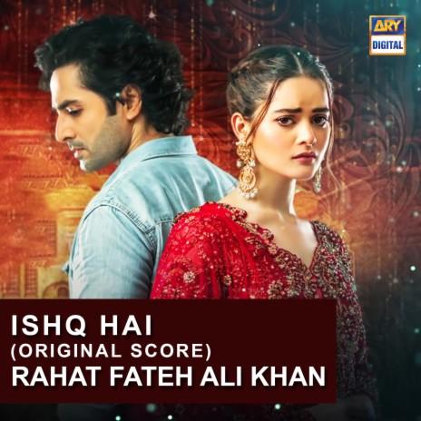 Ishq Hai (Original Score)