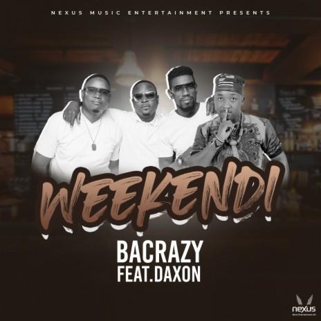 Weekendi ft. Daxon