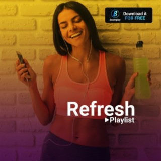 Refresh - Boomplay