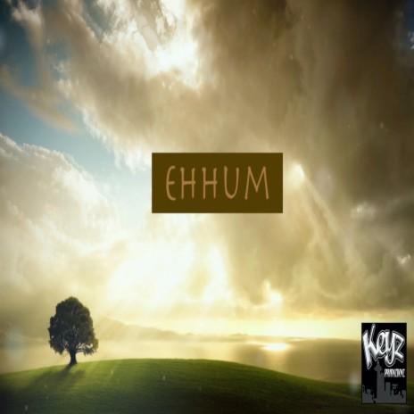 Ehhum-Boomplay Music