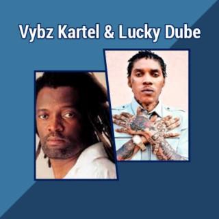 Vybz Kartel & Lucky Dube - Boomplay
