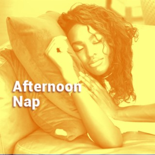 Afternoon Nap - Boomplay