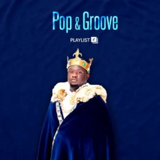 Pop & Groove - Boomplay