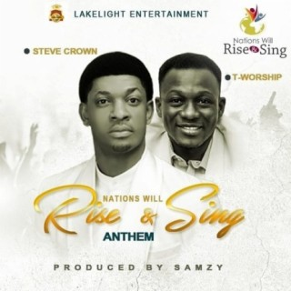 Nations Will Rise And Sing Anthem Ft. Tee Worship - Boomplay