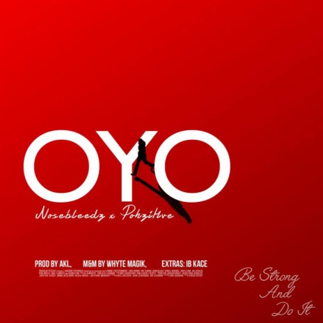 O.Y.O (feat. Pohzitive)-Boomplay Music