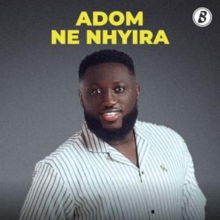Adom Ne Nhyira