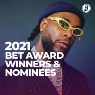 2021 BET Awards Winners & Nominees