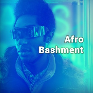 Afro Bashment - Boomplay