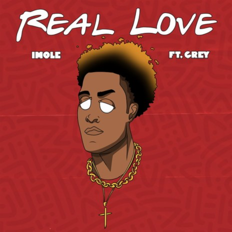 Real Love ft. Grey-Boomplay Music