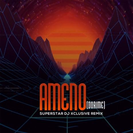 Ameno (Dorime)-Boomplay Music