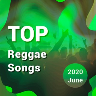 Top Reggae Songs - Boomplay