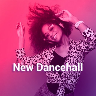 New Dancehall - Boomplay