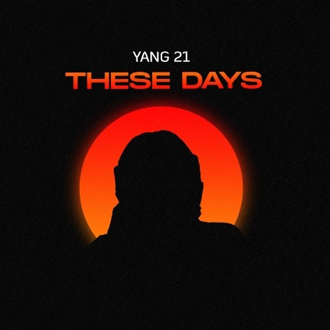 These Days-Boomplay Music