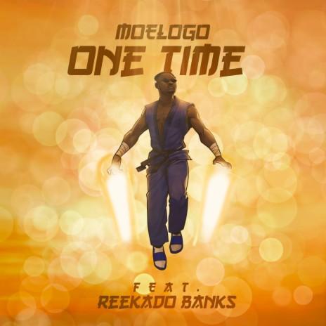 One Time ft. Reekado Banks