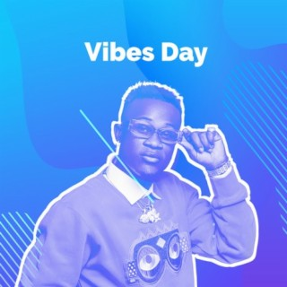 Vibes Day - Boomplay