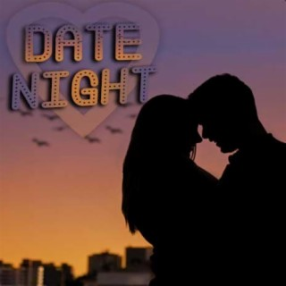 Date Night - Boomplay