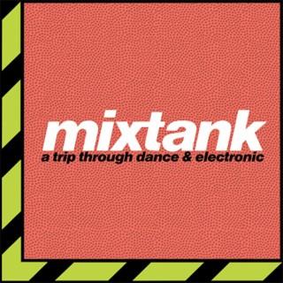 Mixtank: Dance & Electronica