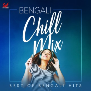 Bengali Chill Mix - Boomplay
