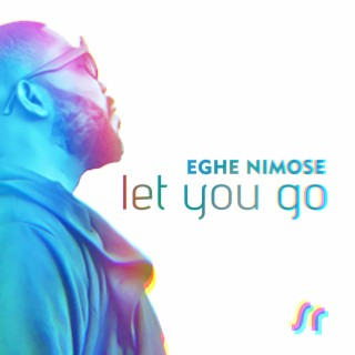 Let You Go - Boomplay