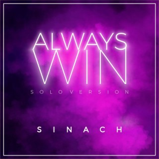 Always Win (Solo Version) - Boomplay