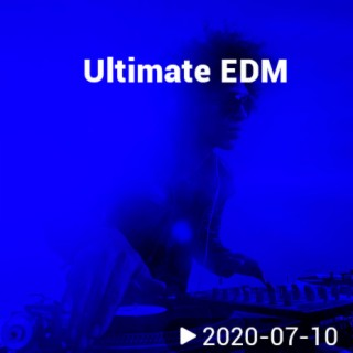 Ultimate EDM - Boomplay
