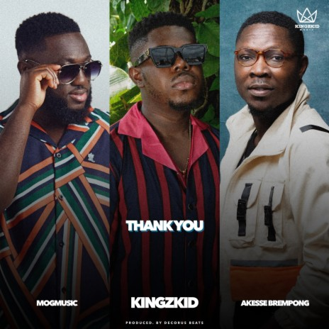 Thank You ft. mogmusic & Akesse Brempong