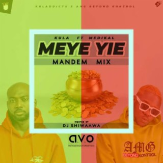 Meye Yie (Mandem Mix) - Listen on Boomplay For Free